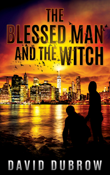 The Blessed Man and the Witch (Armageddon #1)