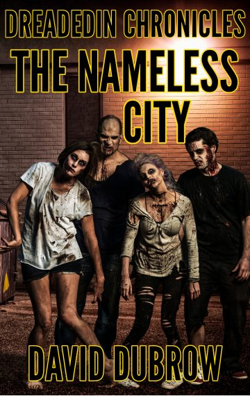Dreadedin Chronicles: The Nameless City