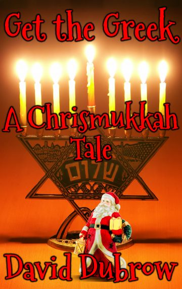 Get the Greek: A Chrismukkah Tale
