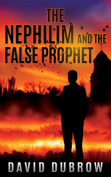 The Nephilim and the False Prophet (Armageddon #2)